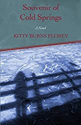 Souvenir of Cold Springs by Kitty Burns Florey (2015-03-10)