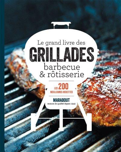 Grillades, barbecue & rotisserie