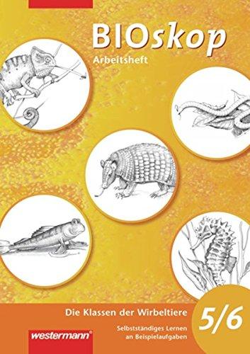 BIOskop Arbeitsheft: BIOskop SI: Arbeitsheft - Die Klassen der Wirbeltiere