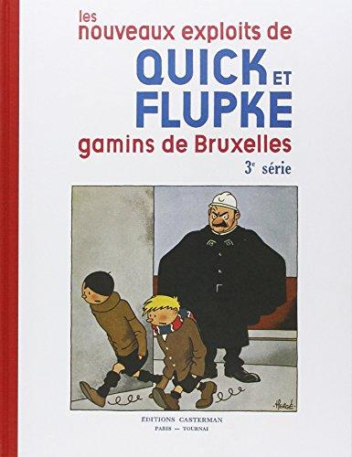 Les nouveaux exploits de Quick et Flupke : gamins de Bruxelles, 3e Série : par Hergé