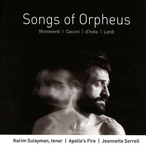 Songs of Orpheus. Musique vocale baroque italienne. Sulayman, Apollo's Fire, Sorrell.