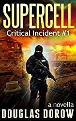 SuperCell: Critical Incident #1 (Critical Incident Series) (English Edition)