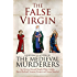 The False Virgin (Medieval Murderers Book 9)