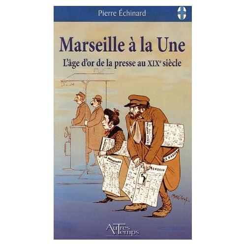 Marseille à la Une : L'âge d'or de la presse au 19e siècle