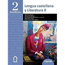 Lengua Castellana y Literatura 2º Bachillerato - 9788490673829