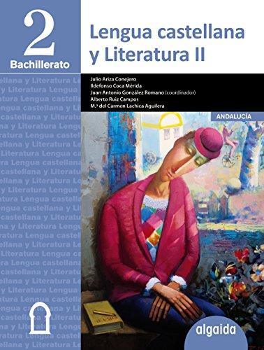 Lengua Castellana y Literatura 2º Bachillerato