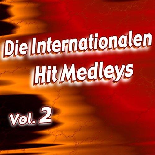 Die Internationalen Hit Medleys - Vol. 2