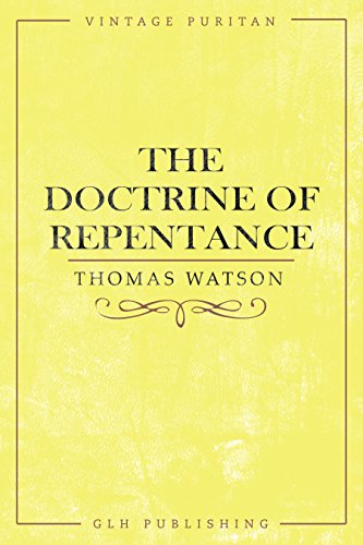 Free Online Download The Doctrine of Repentance (Vintage Puritan) RTF