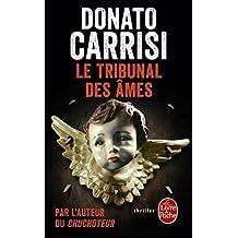 Le tribunal des ames by Donato Carrisi(2013-05-29)