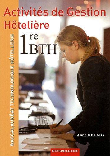 Activites de gestion hôtelière 1e Bac Technologique Hôtellerie