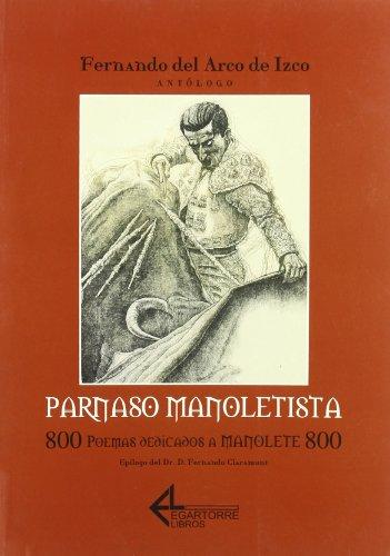 Parnaso manoletista. 800 poemas dedicados a Manolete 800