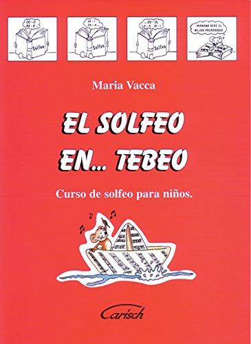 Descargar Libro SOLFEO EN TEBEO O.VARIAS de Maria (Compos Vacca