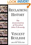 Reclaiming History: The Assassination...