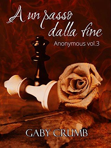 A un passo dalla fine: Anonymous Vol. 3