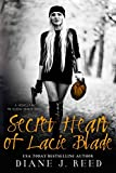 Secret Heart of Lacie Blade: A Novella in the Robbin' Hearts Series (Robbin' Hearts Series)