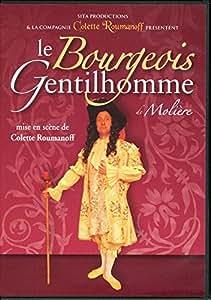 le Bourgeois Gentilhomme de Molière par Cie Colette Roumanoff