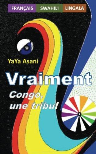 VRAIMENT : Congo, une tribu !