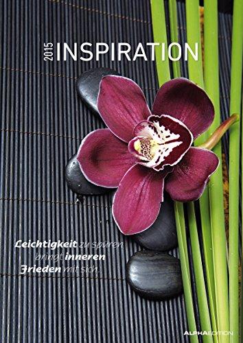 Inspiration 2015 - Bildkalender A3 - Motivationskalender mit Sprüchen