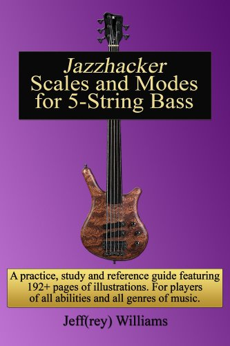Jazzhacker Scales and Modes for 5-String Bass (English Edition)