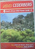 South African Wild Flower Guide: Cederberg - Clanwilliam and Biedouw Valley No.10