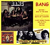 Songtexte von Bang - Mother / Bow to the King / Death of a Country / Lost Single Tracks