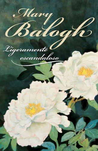 Descargar Libro Ligeramente escandaloso (Narrativa-Novela Femenina) de Mary Balogh