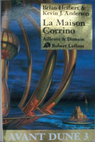 Avant Dune Tome 3 La Maison Corrino [Pdf/ePub] eBook