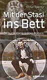 Mit der Stasi ins Bett: Die kurze Karriere eines Romeos (edition ost) by