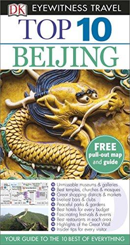 DK Eyewitness Top 10 Travel Guide. Beijing (DK Eyewitness Travel Guide)