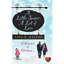A Little Sugar, A Lot of Love (When Destiny Calls Book 1)