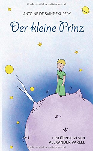 Der kleine Prinz. Antoine de Saint-Exupéry: Kinder-Buch: ab 8 Jahre