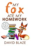 Best Chapter Books For Kids Age 8-10s - My Fox Ate My Homework Review