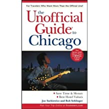 The Unofficial Guide to Chicago (Unofficial Guides) by Joe Surkiewicz (2003-03-27)