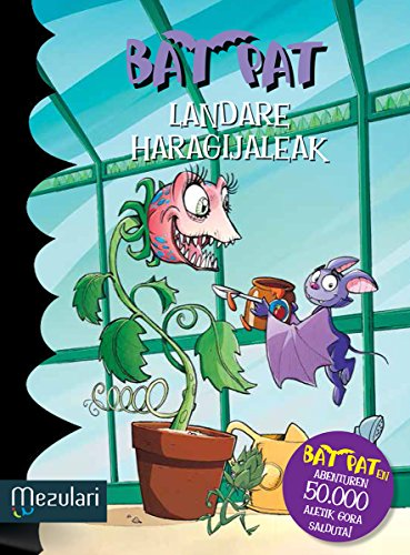 LANDARE HARAGIJALEAK (Bat Pat Book 25) (Basque Edition)