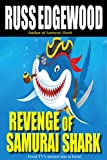 Revenge of Samurai Shark: or sometimes you have to break a few eggs...