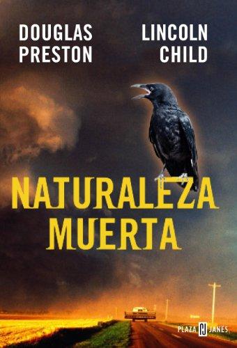 Naturaleza muerta (Inspector Pendergast 4) leer libros online gratis