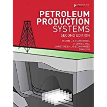 [Petroleum Production Systems] (By: Michael J. Economides) [published: September, 2012]