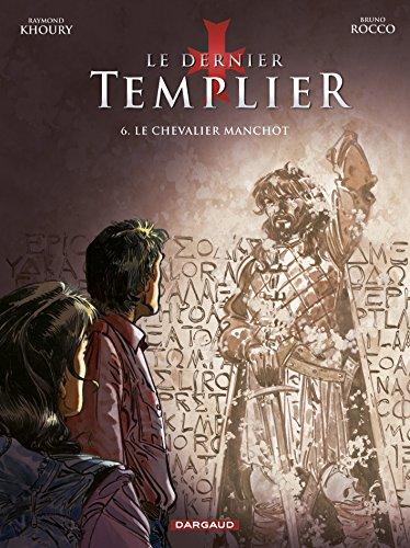 Dernier Templier (Le) - Saison 2 - tome 6 - Chevalier manchot (Le)