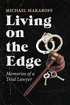 Descarga gratuita Living on the Edge: Memories of a Trial Lawyer Epub