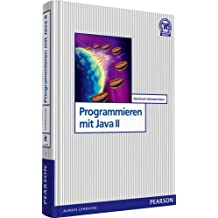 Programmieren mit Java II (Pearson Studium - IT)
