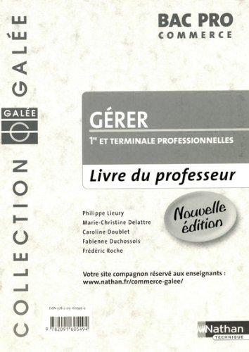 Gérer 1e et Tle Bac Pro commerce : Livre du professeur
