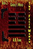 Front cover for the book Two-Faced Woman by A.R. Fiano