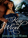 A Kiss in the Wind (Romancing the Pirate)