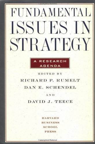Fundamental Issues in Strategy, A Research Agenda by Richard P. Rumelt, David Teece (1994) Hardcover