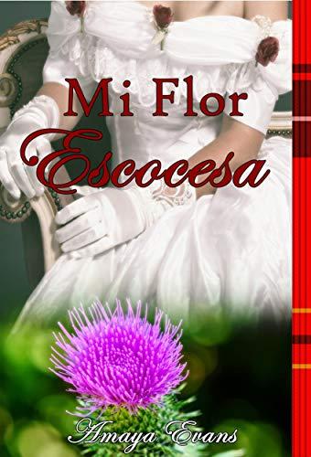 Mi flor escocesa, Sangre escocesa 02 - Amaya Evans (Rom) 51fjEk2AgOL