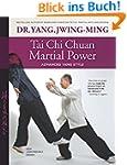 Tai Chi Chuan Martial Power: Advanced...