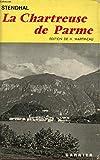 La Chatreuse De Parme - Garnier - 01/12/1961