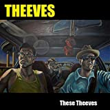These Theeves