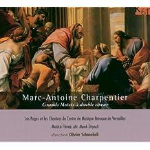 Marc-Antoine Charpentier : Grands Motets à double choeur