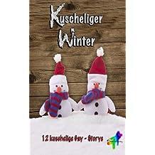 Kuscheliger Winter: 12 Gay-Storys